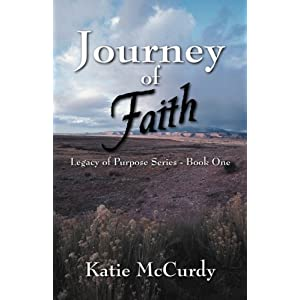 Journey of Faith: Legacy of Purpose Series - Book One