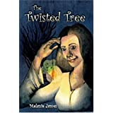 The Twisted Tree ~ Melanie James