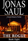 The Rogue (A Sarah Roberts Thriller Book Eight)