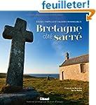 Bretagne c�te sacr� : Eglises, chapel...
