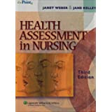 Health Assessment in Nursing [With Lab Manual]