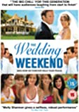 The Wedding Weekend [DVD] [2007]