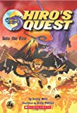Into the Fire (Hiro's Quest, No. 2)