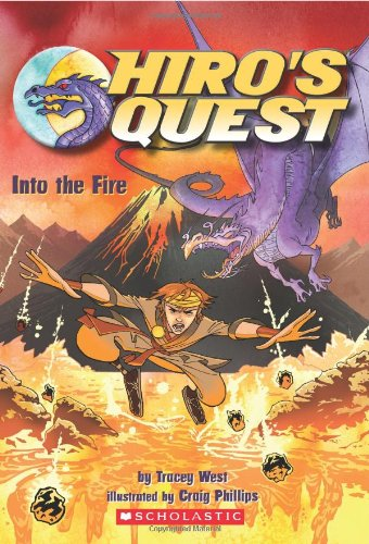 Into the Fire (Hiro's Quest)
