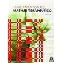 Fundamentos del Masaje Terapeutico (Spanish Edition)
