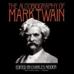 The Autobiography of Mark Twain | Mark Twain,Charles Neider (editor)