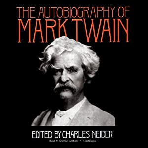 The Autobiography of Mark Twain | [Mark Twain, Charles Neider (editor)]