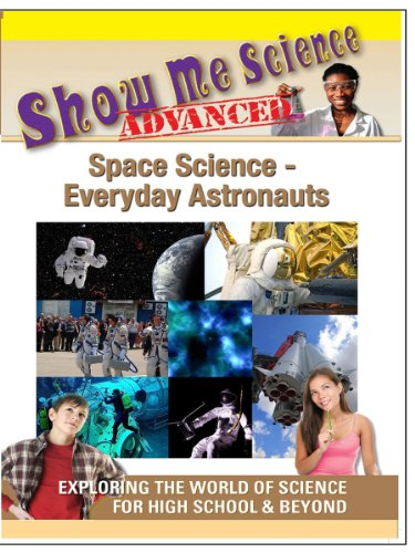 Show Me Science Space Science - Everyday Astronauts