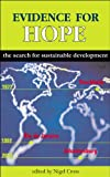 img - for Evidence for Hope: The Search for Sustainable Development book / textbook / text book