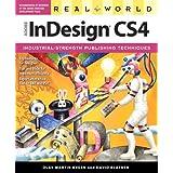 Real World Adobe InDesign CS4 ~ David Blatner
