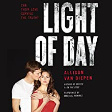 Light of Day (       UNABRIDGED) by Allison van Diepen Narrated by Marisol Ramirez