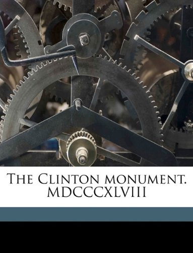 The Clinton monument. MDCCCXLVIII