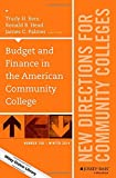 img - for Budget and Finance in the American Community College: New Directions for Community Colleges, Number 168 (J-B CC Single Issue Community Colleges) book / textbook / text book