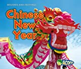 Nancy Dickmann Chinese New Year (Holidays and Festivals)