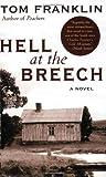 Hell at the Breech: A Novel