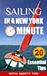 Sailing: In a New York Minute (20 Ess...
