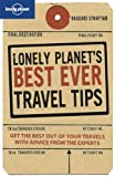 Lonely Planet's Best Ever Travel Tips (General Reference)