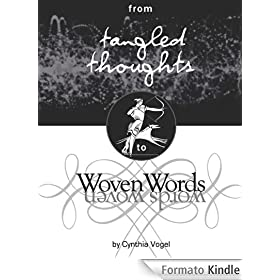 from Tangled Thoughts to Woven Words (English Edition)