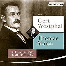 Gert Westphal liest Thomas Mann Hörbuch von Thomas Mann Gesprochen von: Gert Westphal
