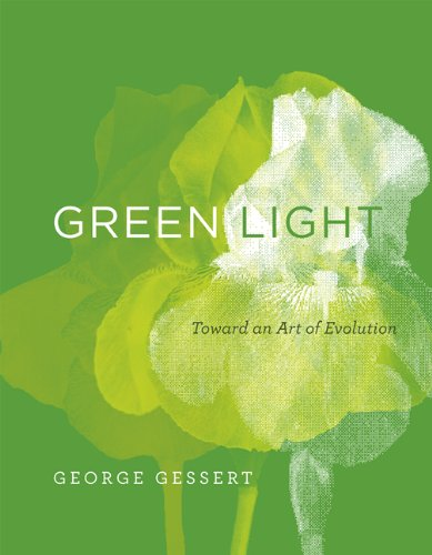 Green Light: Toward an Art of Evolution (Leonardo Book Series)