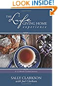 #7: The Lifegiving Home Experience: A 12-Month Guided Journey