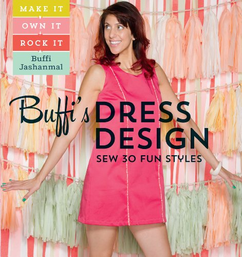 Find Bargain Buffi's Dress Design: Sew 30 Fun Styles: Make It, Own It, Rock It