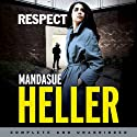 Respect (       UNABRIDGED) by Mandasue Heller Narrated by Reanne Farley