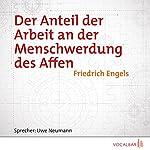 Der Anteil der Arbeit an der Menschwerdung des Affen | Friedrich Engels