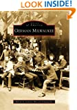 German Milwaukee (Images of America)