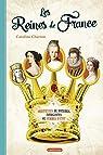 Les Reines de France par Charron