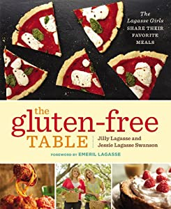 The Gluten-Free Table: The Lagasse Girls Share Their Favorite Meals by Grand Central Life & Style