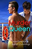 Murder on a Queen (Murder Most Gay Series)