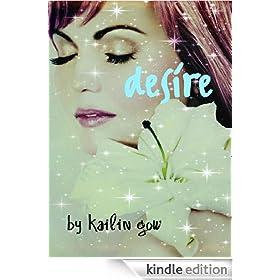 DESIRE (A Dystopian Fantasy) (Desire #1)