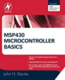 img - for MSP430 Microcontroller Basics book / textbook / text book