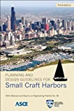 img - for Planning and Design Guidelines for Small Craft Harbors (MOP 50) (Asce Manual and Reports on Engineering Practice) book / textbook / text book