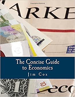 The Concise Guide To Economics (Large Print Edition)