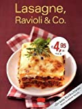 : Lasagne, Ravioli & Co