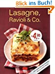 Lasagne, Ravioli & Co