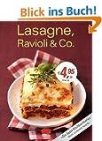 Lasagne, Ravioli & Co
