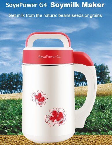 Soyapower G4 Soy Milk Maker, Almond Maker, Rice Milk Maker, Quinoa Milk Maker, and Soup Maker - Newest Model all stainless steel inside