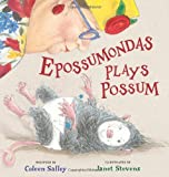 Epossumondas Plays Possum