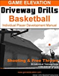 Game Elevation - Driveway Drills: Bas...