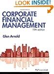 Corporate Financial Management, Plus...