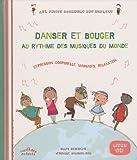 Danser et bouger au rythme des musiques du monde : Expression corporelle, massages, relaxation (1CD audio)