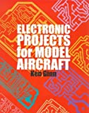 img - for Electronic Projects for Model Aircraft by Ken Ginn (1998-12-31) book / textbook / text book
