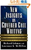New Insights on Covered Call Writing: The Powerful Technique That Enhances Return and Lowers Risk in Stock Investing (Bloo...