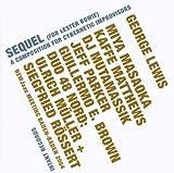 echange, troc George Lewis - Sequel ( A Composition For Cybernetic Improvisc )