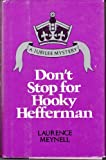 Don't Stop for Hooky Hefferman (Jubilee Mystery Series) (0812824229) by Meynell, Laurence