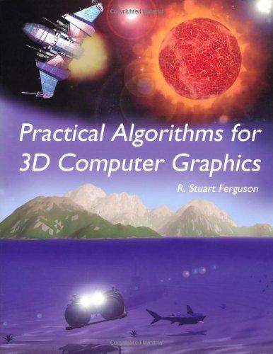 Practical Algorithms for 3D Computer Graphics