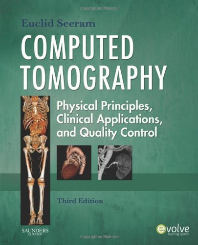 Computed Tomography: Physical Principles, Clinical...